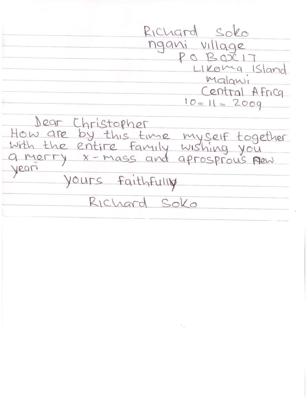 Malawi this is africa this is the third letter ive received from richard since we met in october 2008 i have been a spectacular failure at upholding my side of the m4hsunfo